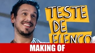 Vídeo - Making Of – Teste de Elenco