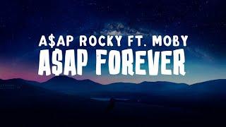 A$AP Rocky - A$AP Forever (Lyrics) ft. Moby