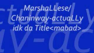 MarshaLLese Song-Chaninway