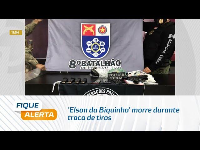 'Elson da Biquinha' morre durante troca de tiros com a polícia em Rio Largo