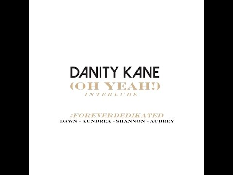 Danity Kane - I Ain't Neva Comin' Back (Oh Yeah) - Interlude (Official Audio)