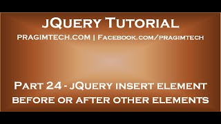 jQuery insert element before and after