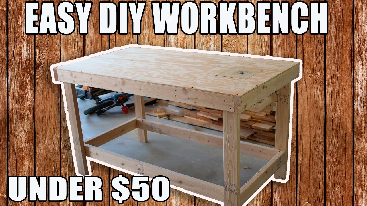 easy diy workbench for under $50