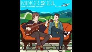 Minor Soul - Home Is Where You Are (Official Audio)
