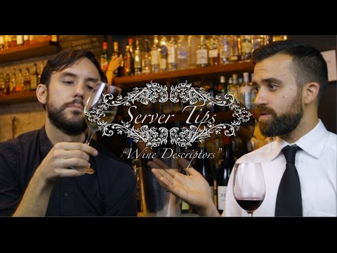 "Server Tips - Ep. 15 ""Wine Descriptors"""