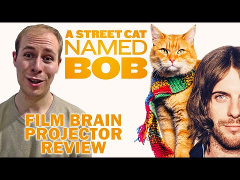 Projector: A Street Cat Named Bob (REVIEW)