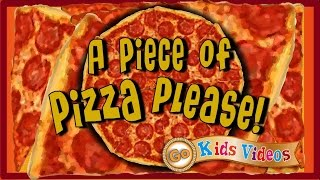 Videos for Kids: Piece of Pizza Sing Along Song