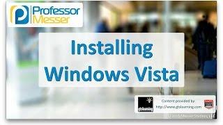 Installing Windows Vista - CompTIA A+ 220-902 - 1.2