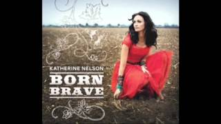 Download Katherine Nelson Full song Whats Mine Is Yours MP3 song and Music Video