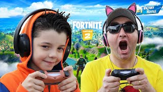 I PLAYED FORTNITE WITH MY FATHER & WAS VERY WELL!