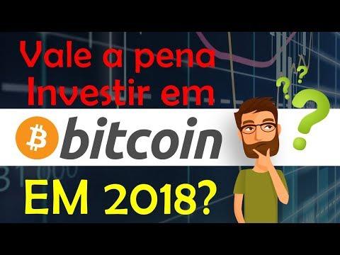 Vale a Pena Investir Em Bitcoins em 2018? Ou comprar outras criptomoedas?