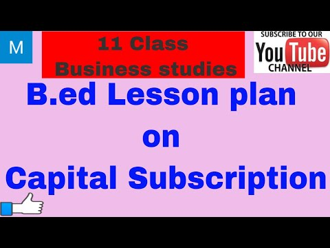 B.ed Lesson plan on capital subscription | 11 Business studies
