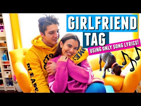 GIRLFRIEND TAG!! Using Only Song Lyrics feat. Adelaine Morin