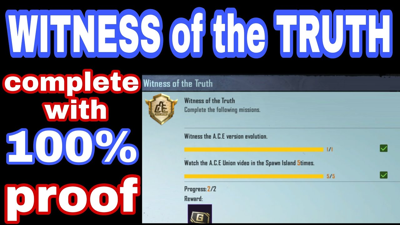 Download witness of the truth pubg mobile | witness of the A.C.E version evolution achievement