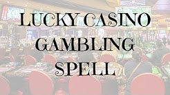 Lucky Casino Gambling Spell