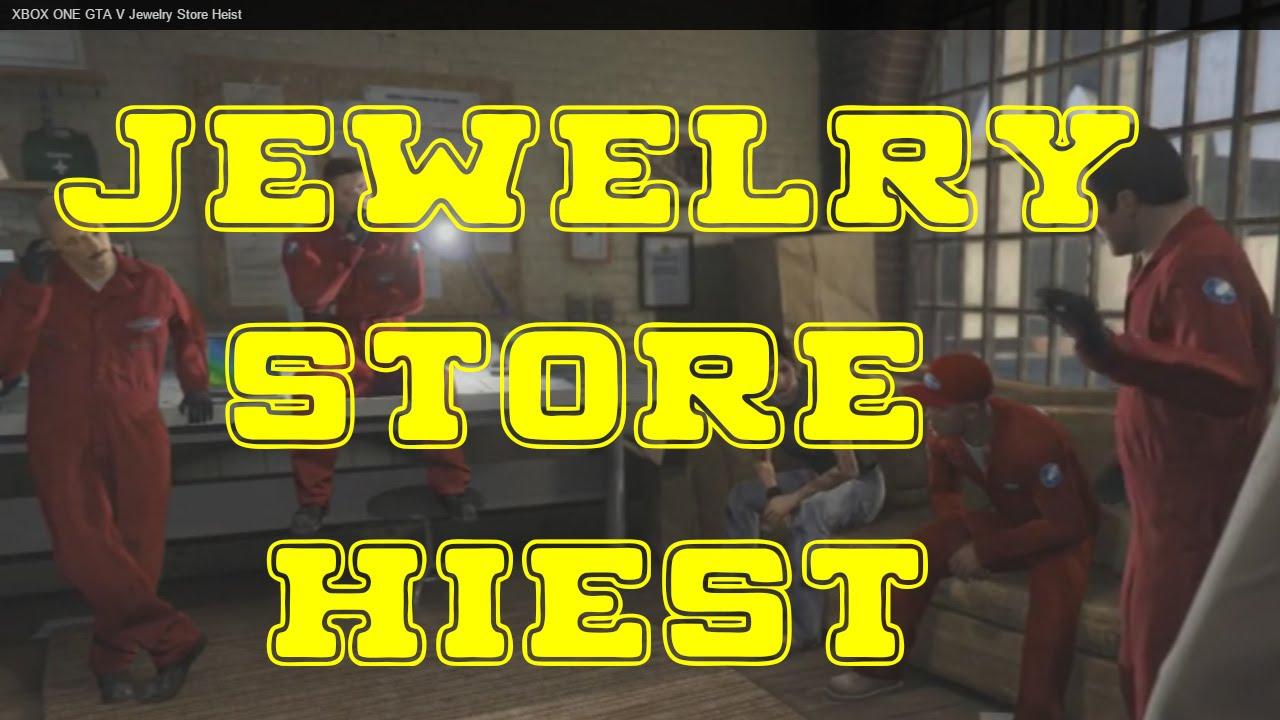 XBOX ONE GTA V Jewelry Store Heist part 11 - YouTube