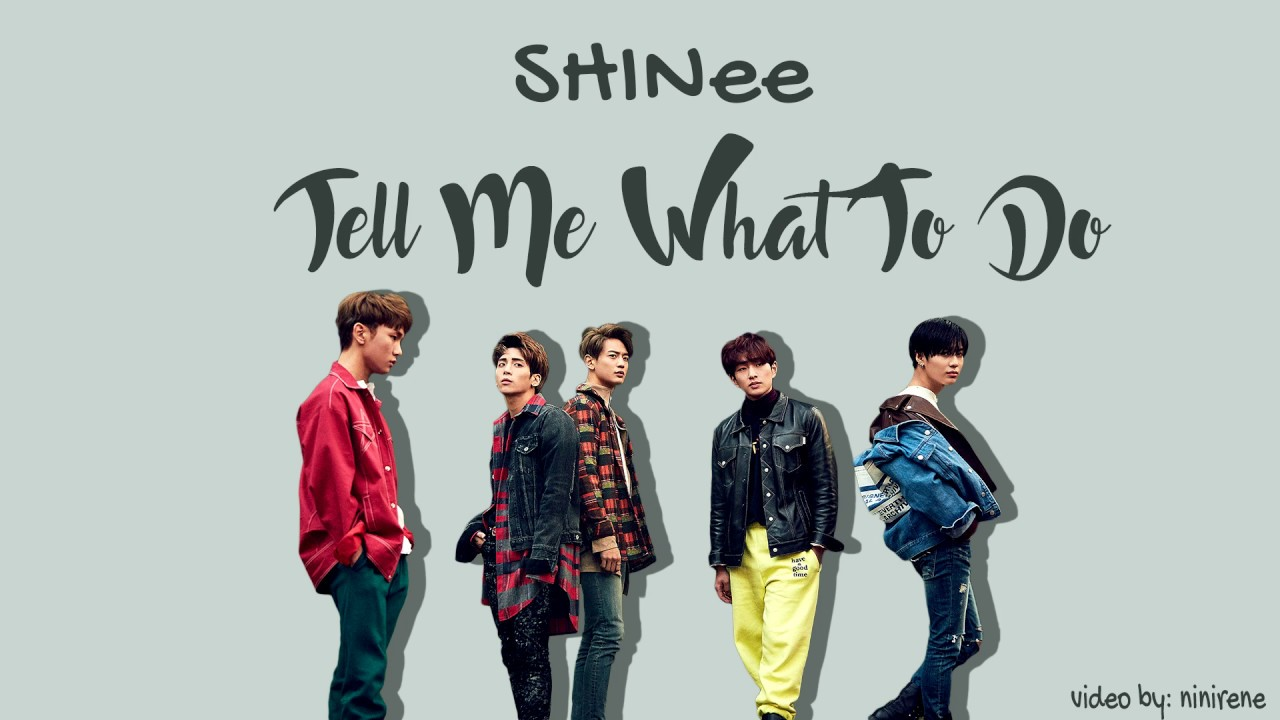 SHINee - Tell Me What To Do Lyrics (Color coded Han/Rom/Eng) - YouTube