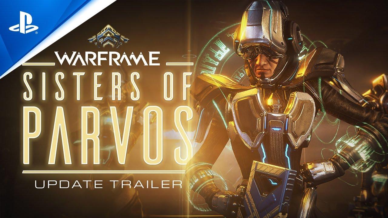 Warframe - Bande-annonce de la mise à jour Les Sœurs de Parvos | PS5, PS4