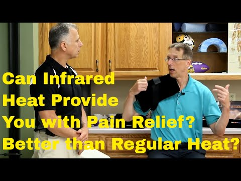Can Infrared Heat Provide You With Pain Relief? Better Than Regular Heat?