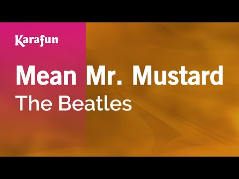 Karaoke Mean Mr. Mustard - The Beatles *