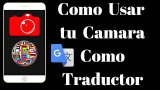 Traductor con Camara Android - PhoneAndroide