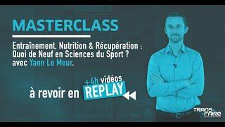 Masterclass de Yann Le Meur - Quoi de neuf en sciences du sport ?