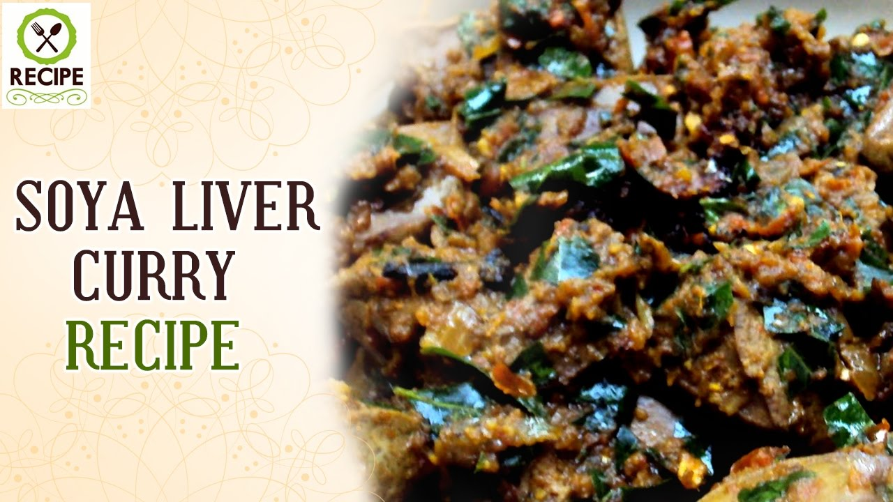 Goat liver with dill leaves indian kitchen cooking recipes - How To Make Soya Liver Curry Aaha Emi Ruchi Udaya Bhanu Online Kitchen Recipes