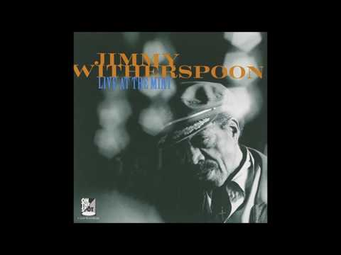 Jimmy Witherspoon - Past Forty Blues ( Live at the Mint )