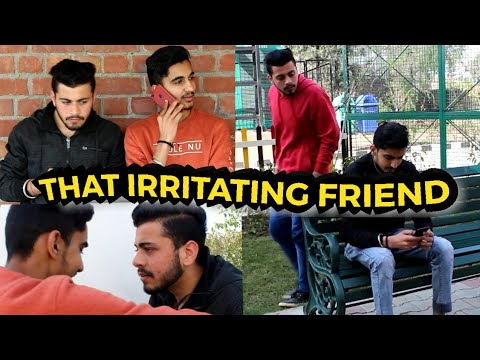 That Irritating Friend | Funny Video | PBVB