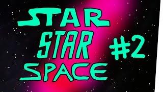 StarStarSpace #2 – Stream me up!