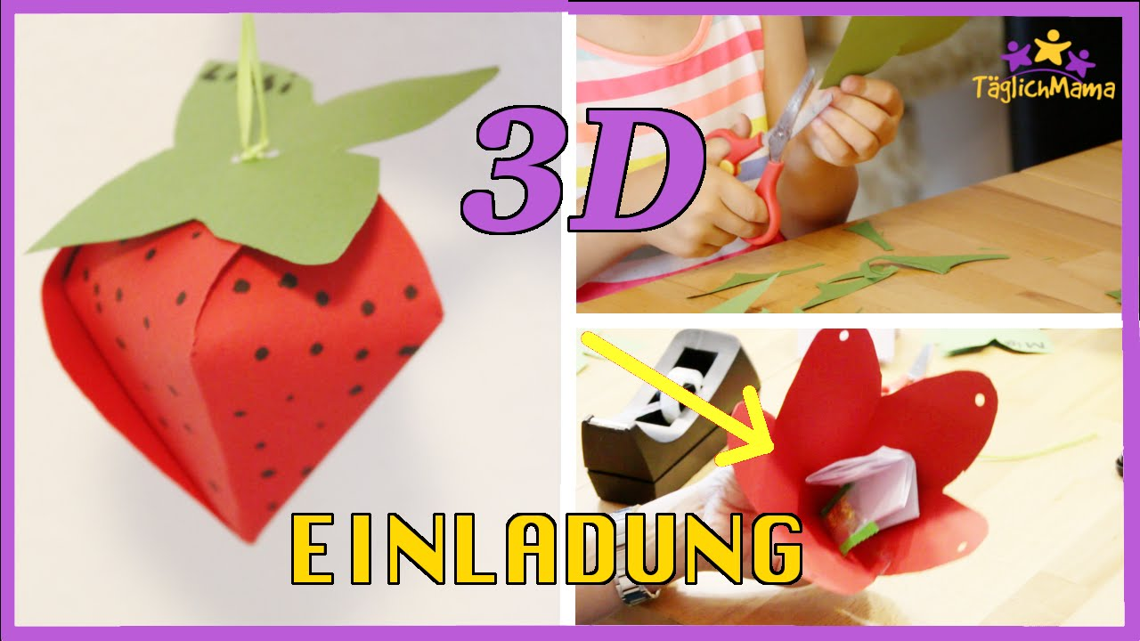 3d einladung erdbeere f r kindergeburtstag selber machen birthday invitations 3d. Black Bedroom Furniture Sets. Home Design Ideas