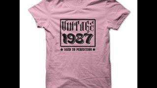 Made in 1987 T Shirts