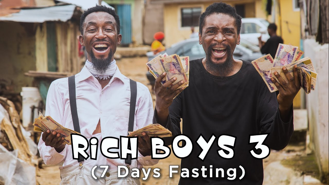 Download RICH BOYS - Part 3 (7 Days Fasting) (Episode 50)