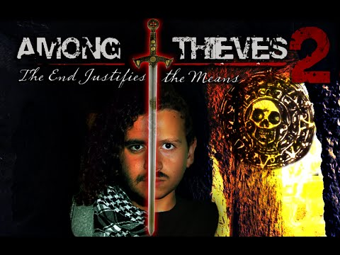 Among Thieves 2: The End Justifies the Means