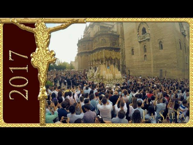 Virgen de la Salud Coronada - Coronación Canónica, Salida de la Catedral, vuelta - Sevilla 2017