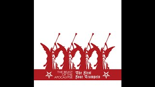 The Beast of the Apocalypse (Netherlands) - The First Four Trumpets (Full Length) 2009