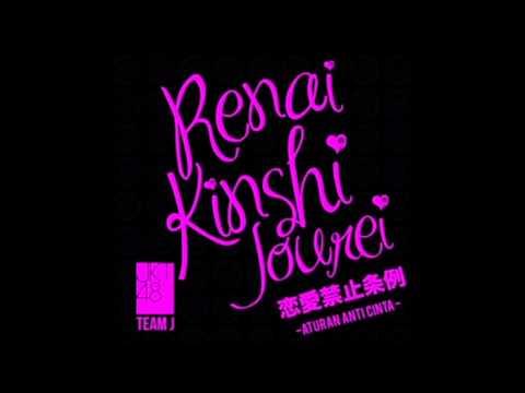 JKT48 - Renai Kinshi Jourei (Aturan Anti Cinta) (HD Audio)