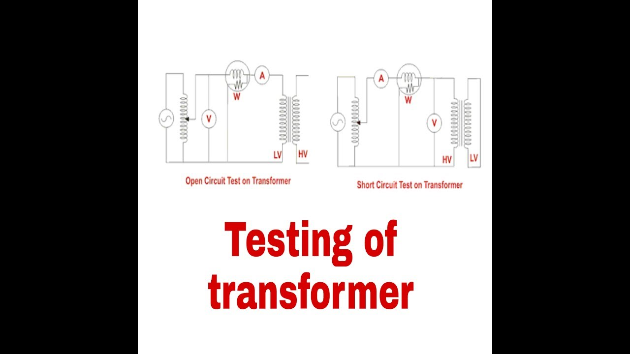 Testing Of Transformer Youtube Open Circuit Test For