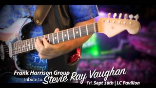 Frank Harrison Stevie Ray Vaughn Tribute Show