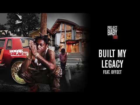 Kodak black - built my legacy ft, offset