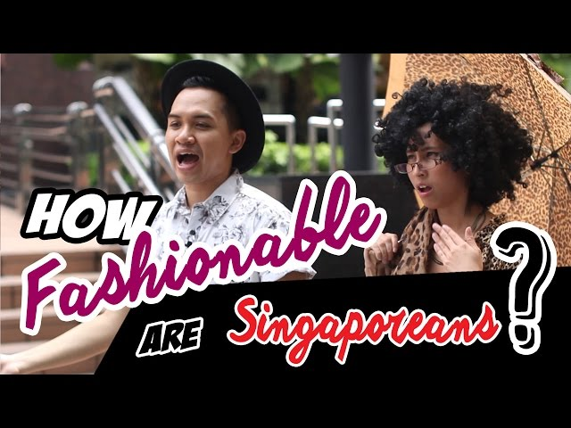 How Fashionable Are Singaporeans? | TSL Comedy | EP 8