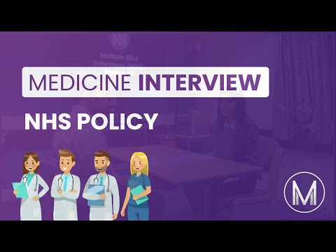 Medical Interview | MMI Station - NHS Policy