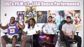 AMAZING! LILI's FILM #1 - LISA Dance Performance Video REACTION