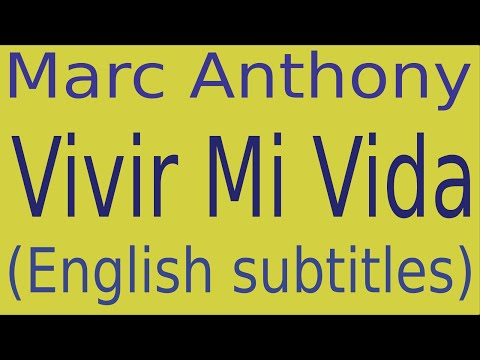 Marc Anthony - Vivir Mi Vida (English Lyrics Translation)