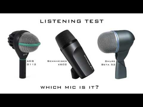 PART 2 - Kick Drum Mic Listening Test: D112 or e602 or Beta 52?