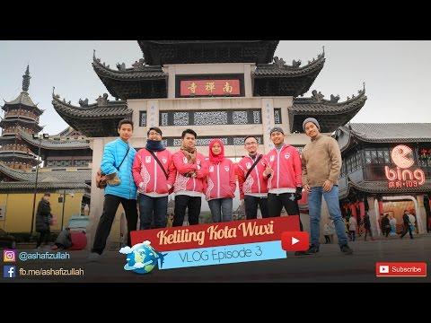 KELILING KOTA WUXI! | Vlog Episode 3
