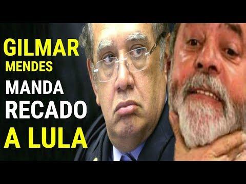 URGENTE! Gilmar Mendes MANDA RECADO BOMBÁSTICO a Lula