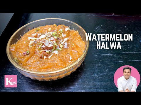 Watermelon Halwa Recipe | तरबूज़ का हलवा  Kunal Kapur Dessert Recipes | Summer Watermelon Recipes