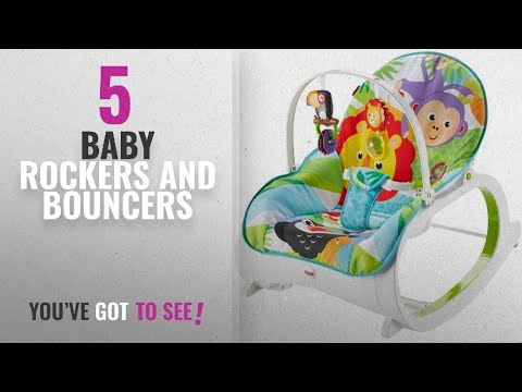 Top 10 Baby Rockers And Bouncers [2018]: Fisher Price Newborn To Toddler Rocker