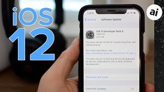 What's New with iOS 12 Beta 9? Is This the Final Beta?